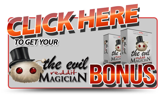 The Evil Reddit Magician Bonus Offer
